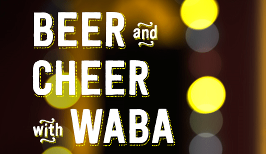 beer and cheer with waba